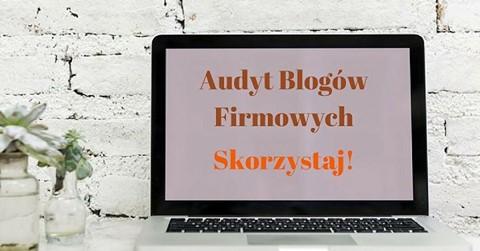 audyt bloga firmowego